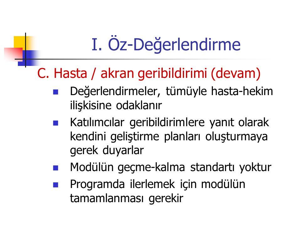 I.Öz-Değerlendirme C.