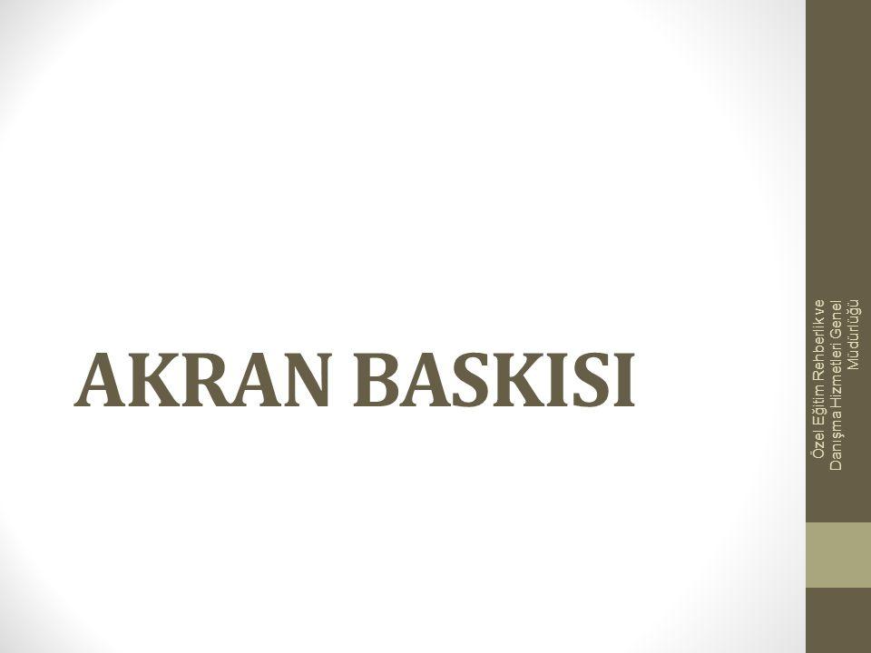 AKRAN BASKISI Özel Eğitim Rehberlik ve Danışma Hizmetleri Genel Müdürlüğü