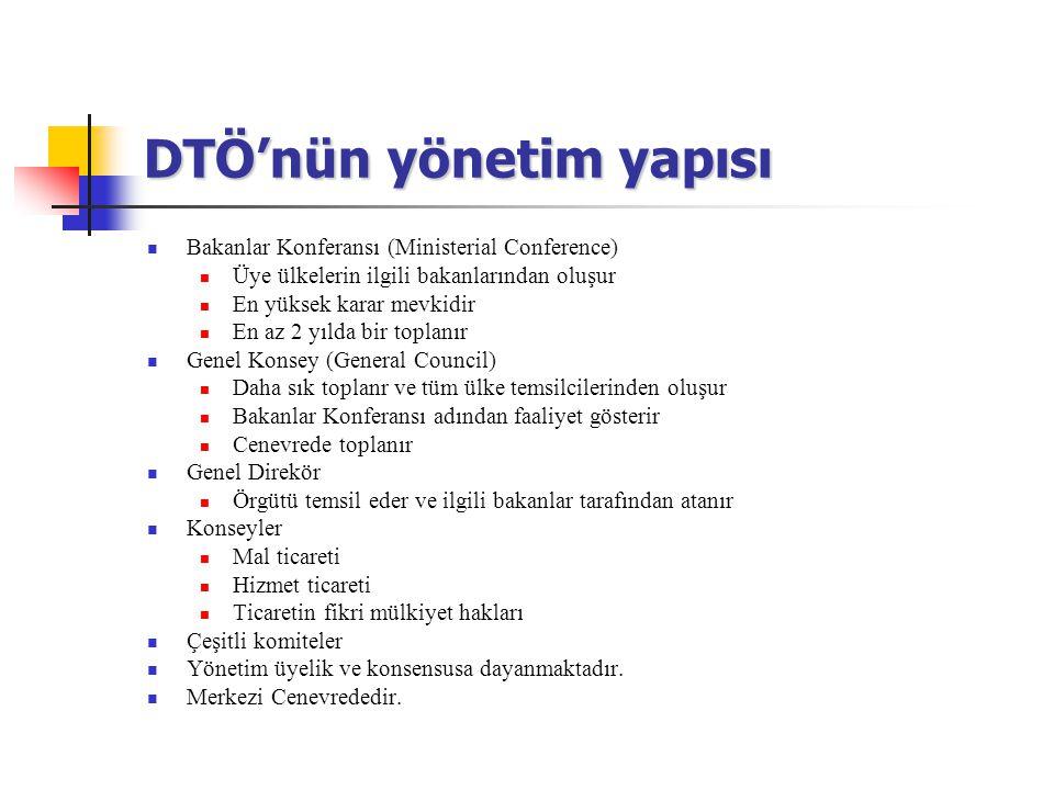 DTÖ'nün yönetim yapısı Bakanlar Konferansı (Ministerial Conference) Üye ülkelerin ilgili bakanlarından oluşur En yüksek karar mevkidir En az 2 yılda b