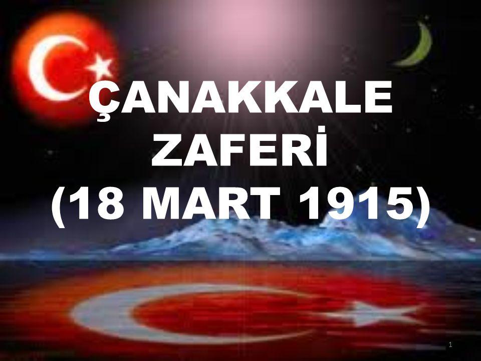 ÇANAKKALE ZAFERİ (18 MART 1915) 1