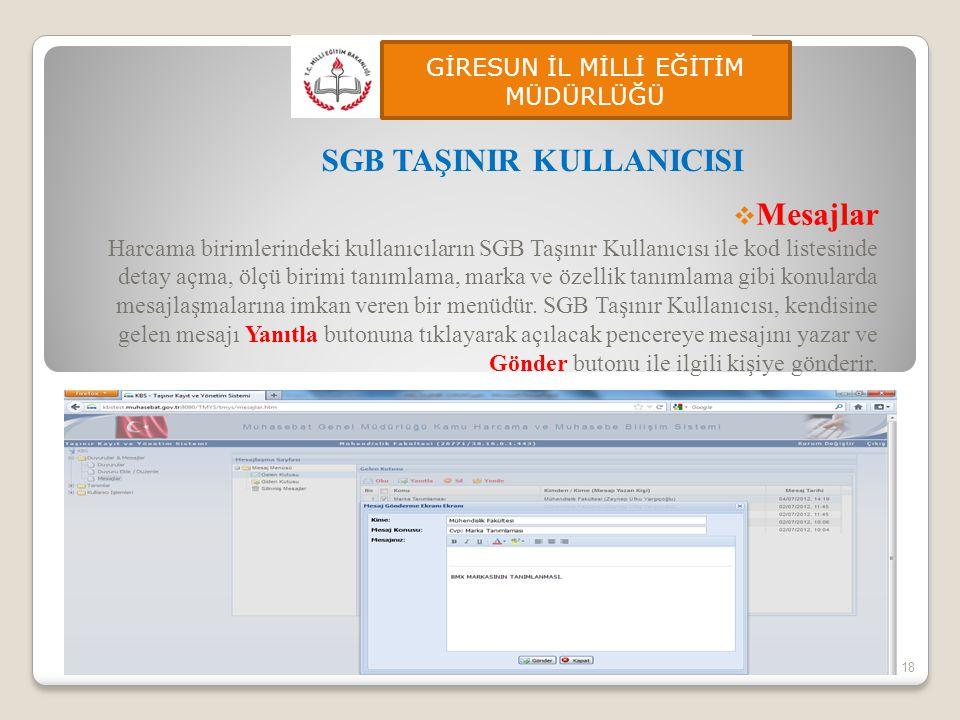  Mesajlar Harcama birimlerindeki kullanıcıların SGB Taşınır Kullanıcısı ile kod listesinde detay açma, ölçü birimi tanımlama, marka ve özellik tanıml