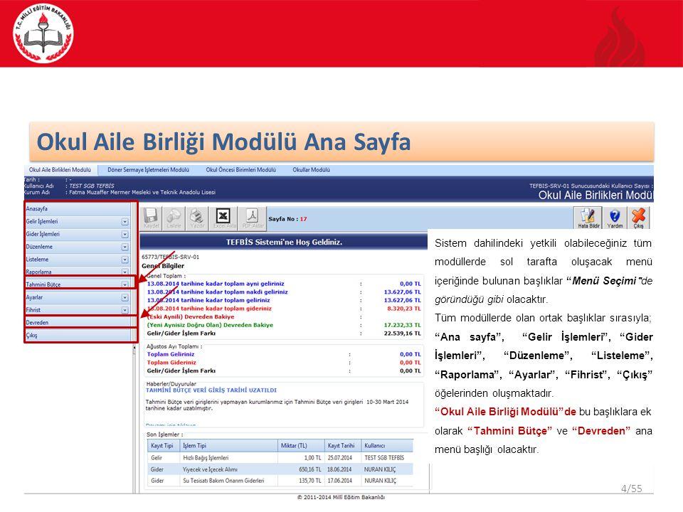 45/55 Okul Aile Birliği Modülü Kullanmakta olduğunuz modülün ana ekran görüntüsünden Ayarlar işlemi seçilir ve Kullanıcı Şifre Değiştirme kategorisi işaretlenir.
