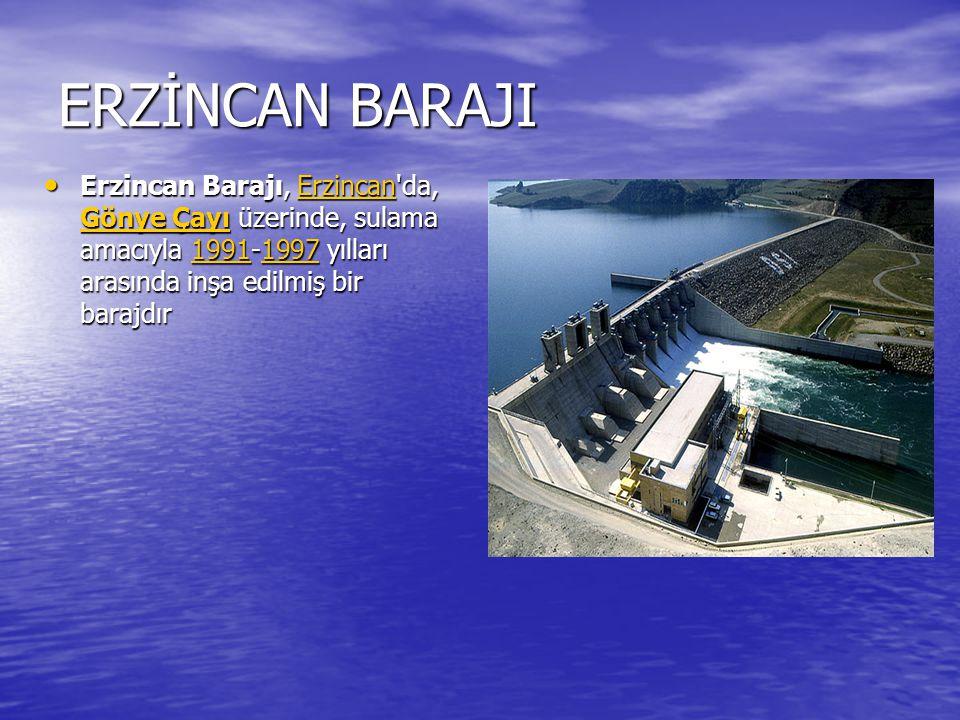 ÖZLÜCE BARAJI Özlüce Barajı, Bingöl de, Peri Çayı üzerinde, enerji üretmek amacıyla 1992-2000 yılları arasında inşa edilmiş bir barajdır.