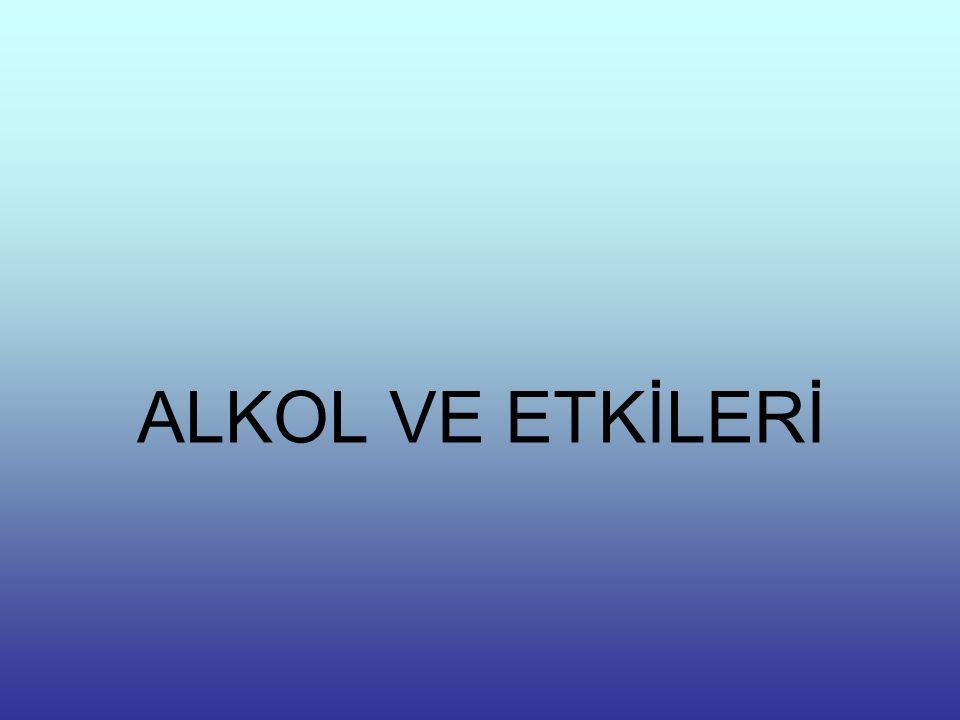 ALKOL Alkol, diğer bazı zehirleyici maddeler gibi, keyif verici, alışkanlık ve iptila yaratan bir maddedir.