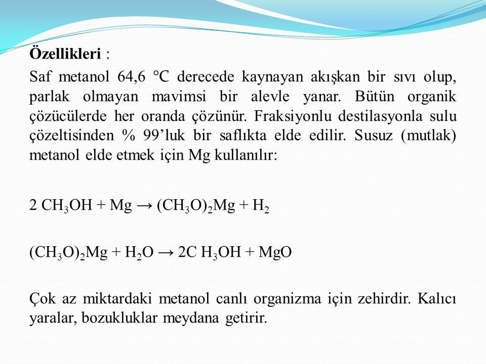Özellikleri : Saf metanol 64,6 °C derecede kaynayan akışkan bir sıvı olup, parlak olmayan mavimsi bir alevle yanar. Bütün organik çözücülerde her oran