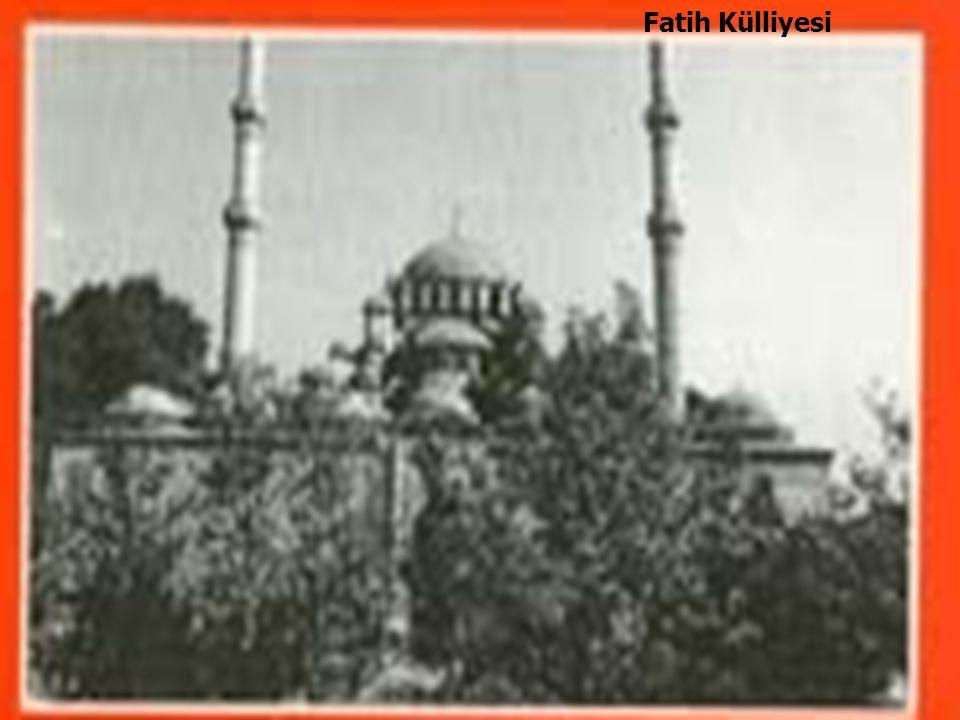 47 Fatih Külliyesi
