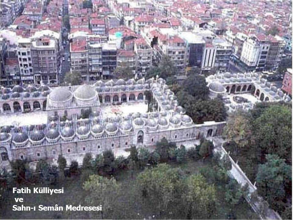 51 Fatih Külliyesi ve Sahn-ı Semân Medresesi