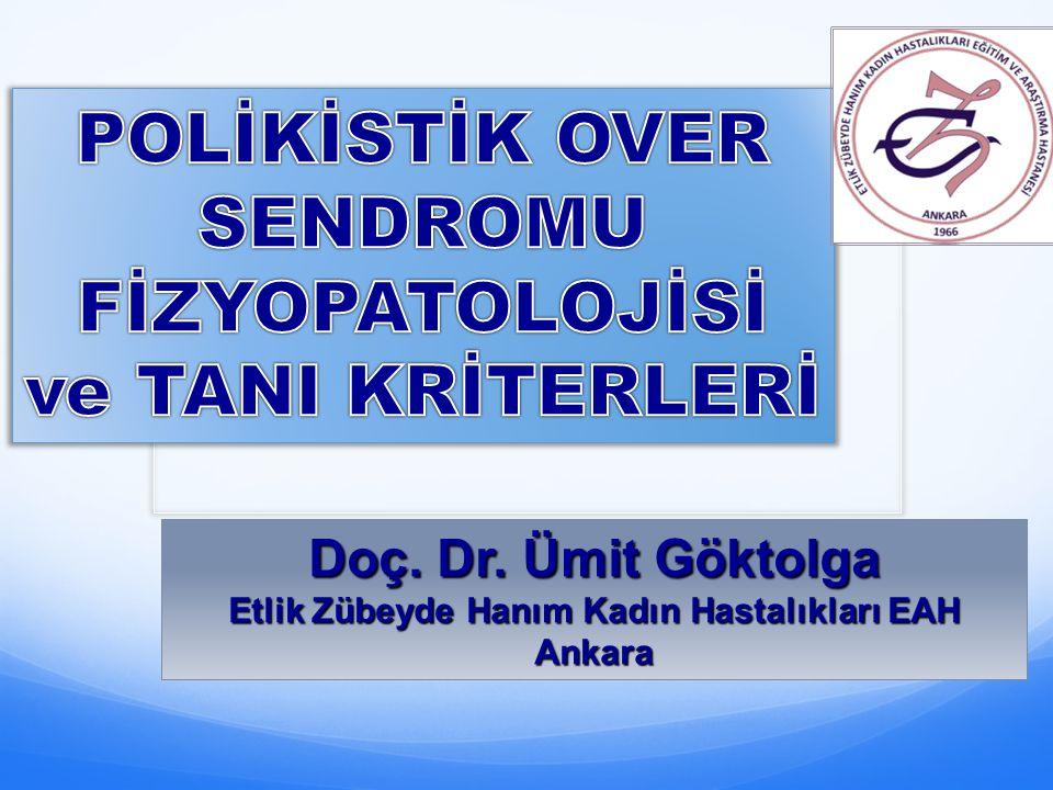 Doç. Dr. Ümit Göktolga Etlik Zübeyde Hanım Kadın Hastalıkları EAH Ankara