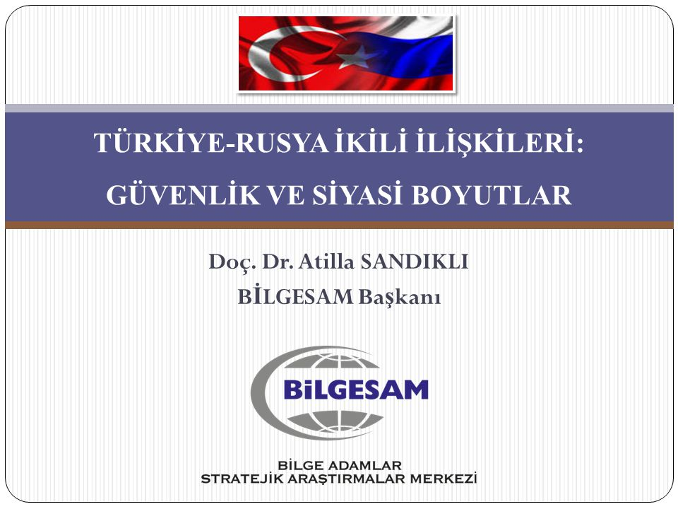 Türkiye-Rusya İlişkileri 2  Soğuk savaş sonrası uluslararası ilişkilerde köklü değişiklikler yaşanmıştır.
