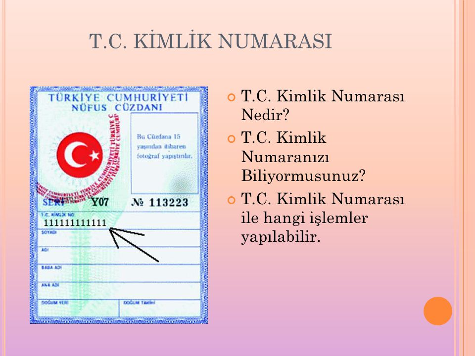 T.C.KİMLİK NUMARASI T.C. Kimlik Numarası Nedir. T.C.