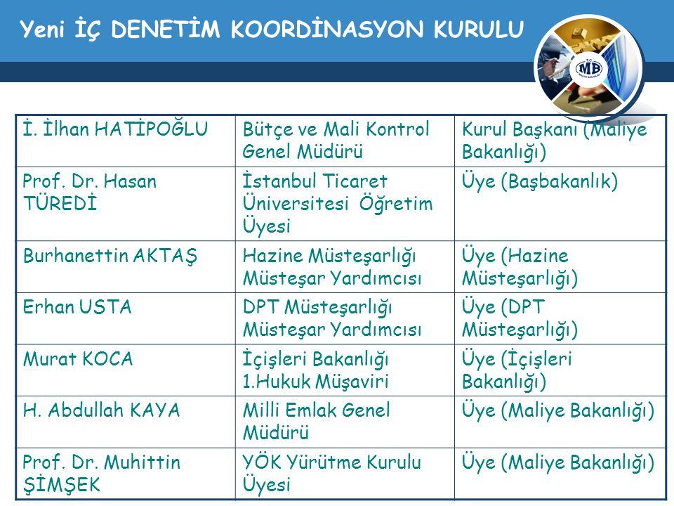 Yeni İÇ DENETİM KOORDİNASYON KURULU İ.
