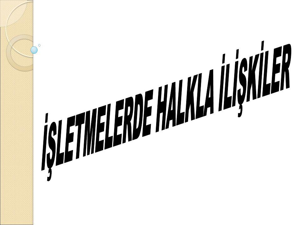 Türk Halkla İ lişkiler uzmanı Asna'ya göre ; Özel yada tüzel kişilerin belirtilmiş kitlelerle dürüst ve sa ğ lam ba ğ lar kurup geliştirerek onları olumlu inanç ve eylemlere yöneltmesi