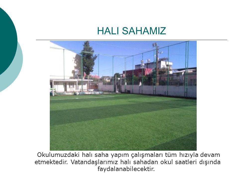 HALI SAHAMIZ Okulumuzdaki halı saha yapım çalışmaları tüm hızıyla devam etmektedir. Vatandaşlarımız halı sahadan okul saatleri dışında faydalanabilece
