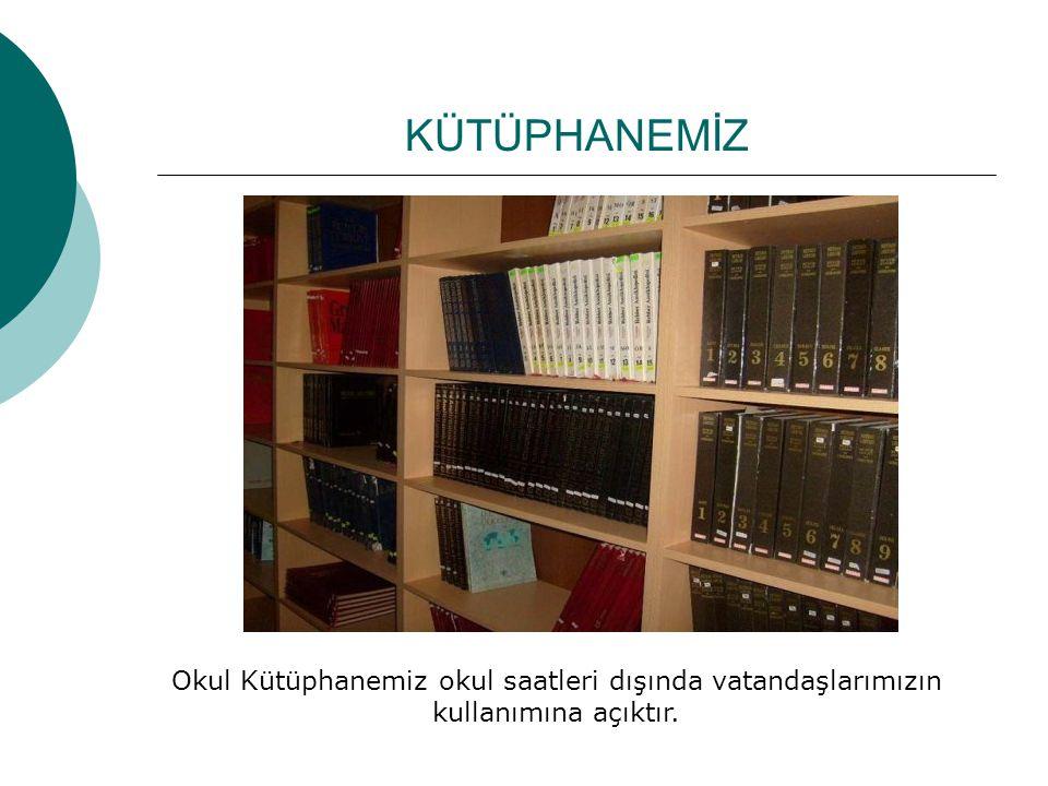 KÜTÜPHANEMİZ Okul Kütüphanemiz okul saatleri dışında vatandaşlarımızın kullanımına açıktır.