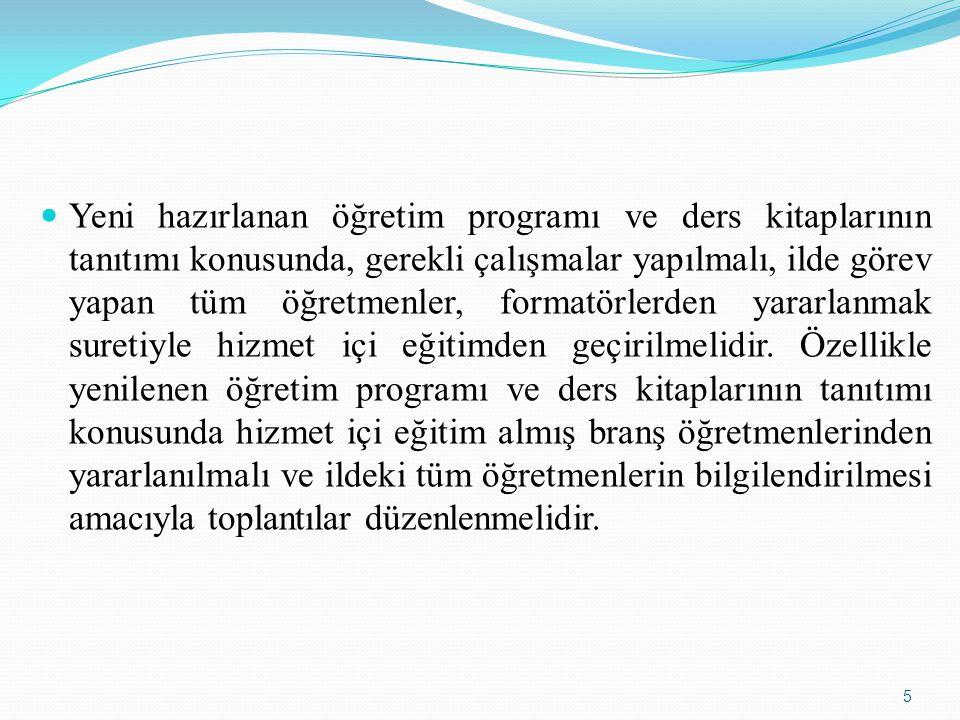 Bilindiği gibi Ortaöğretim Kurumları Haftalık Ders Çizelgeleri ile açıklamaları Talim ve Terbiye Kurulunun 11/09/2009 tarih ve 151 sayılı Kararı ile uygulamaya konulmuştur.