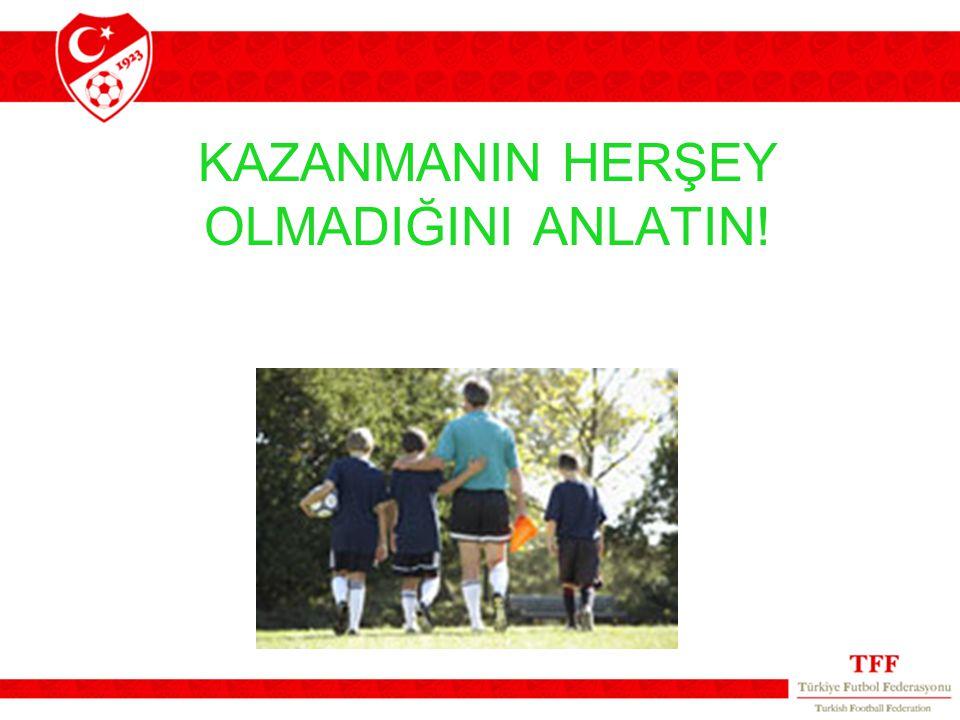 KAZANMANIN HERŞEY OLMADIĞINI ANLATIN!