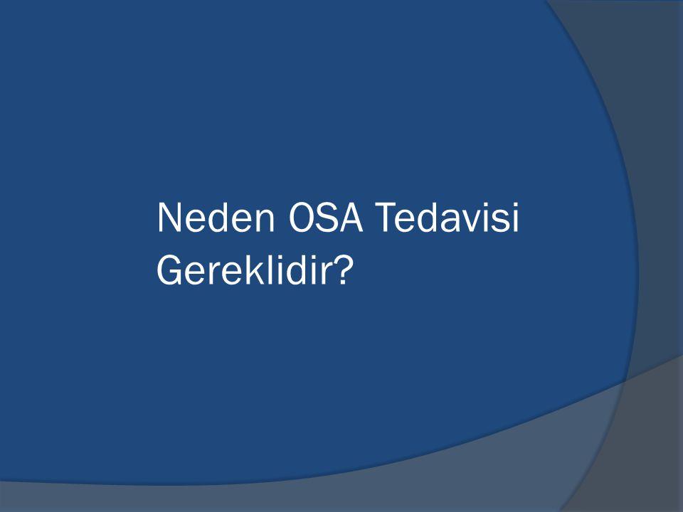 Neden OSA Tedavisi Gereklidir?