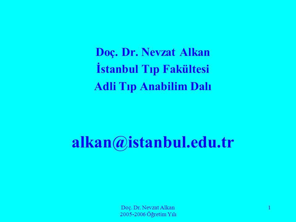 Doç. Dr. Nevzat Alkan 2005-2006 Öğretim Yılı 2 ALKOL ve ADLİ TIP
