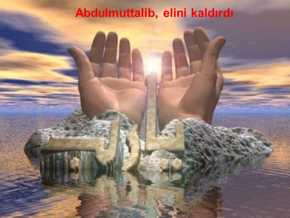 Ebrehe'nin huzurundan ayrılarak doğruca Kâbe'ye gitti ve Allah'a dua etmeye başladı.. Abdulmuttalib, elini kaldırdı.