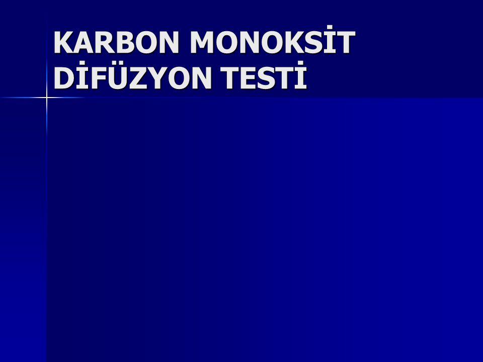 KARBON MONOKSİT DİFÜZYON TESTİ