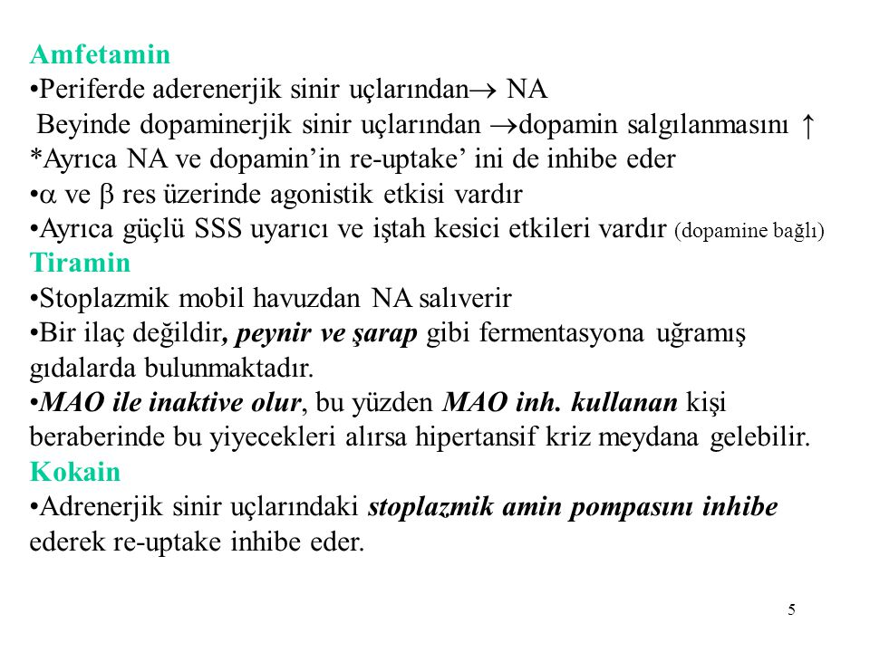 Dopamin en belirgin etkilerini KVS'de yaparlar.NA gibi sadece iv infüzyonla verilirler.