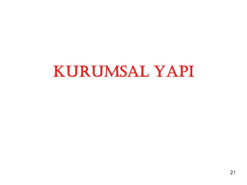21 KURUMSAL YAPI
