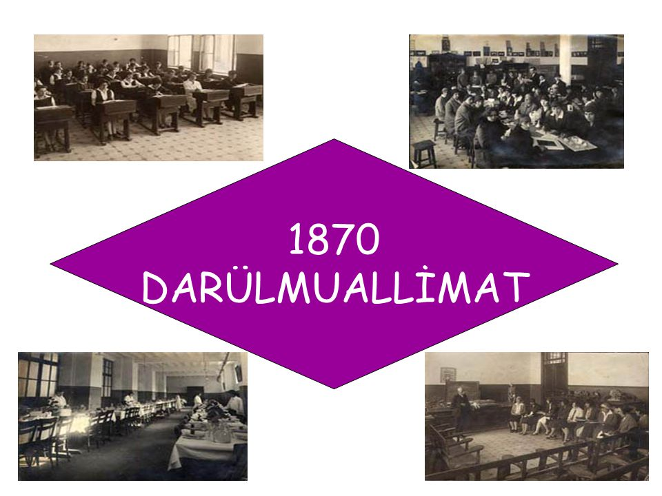 1870 DARÜLMUALLİMAT