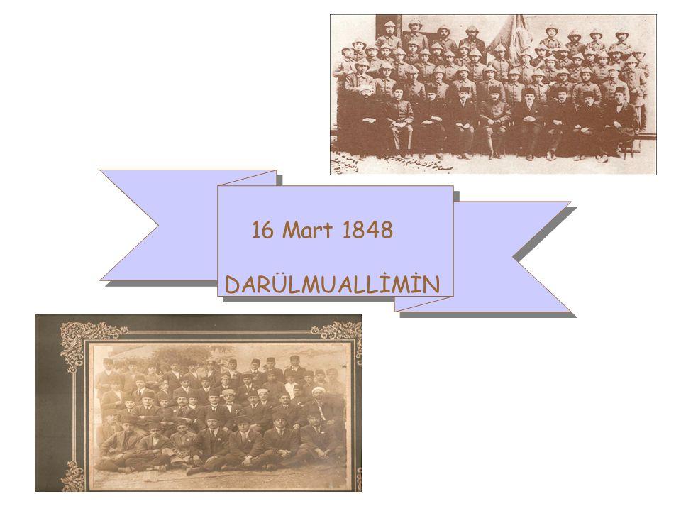 Sultan Abdülmecit döneminde Kemal Efendinin öncülüğünde 16 mart 1848 de Darülmuallimin (Erkek Öğretmen Okulu) açılmıştır.