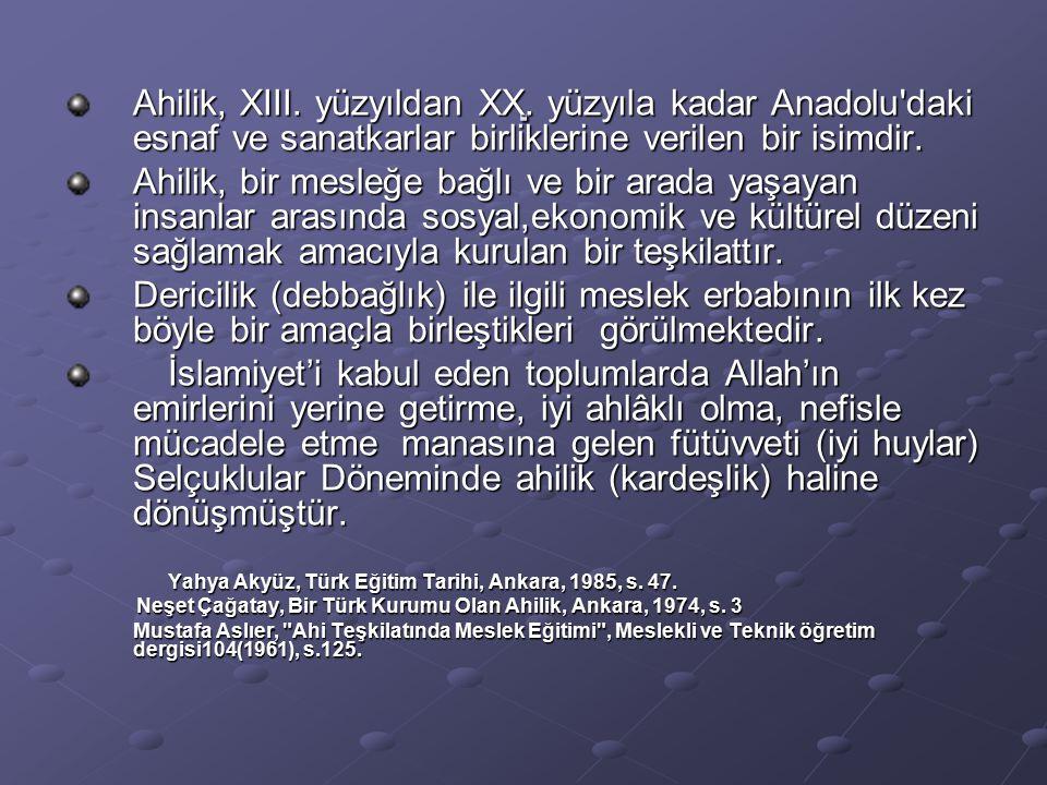 Ahilik, XIII.yüzyıldan XX.