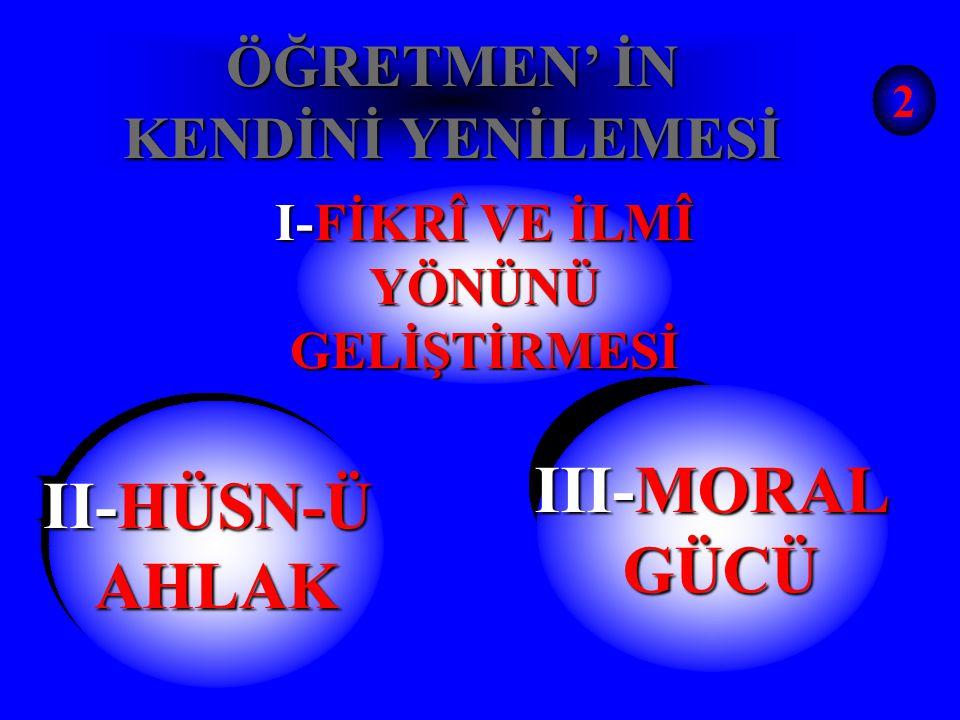 ÖĞRETMEN' İN KENDİNİ YENİLEMESİ (VİZYON MESELESİ) 1