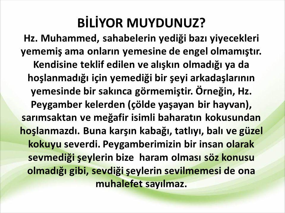 *Hz. Peygamber bazı durumlarda Kur'an'da bulunmayan konularla ilgili yeni hükümler de ortaya koymuştur. Resulullah olaylar karşısında, belli bir süre