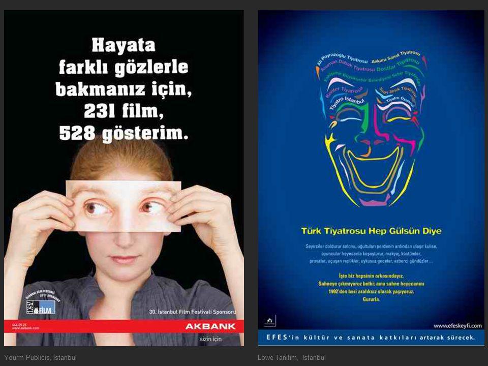 Yourm Publicis, İstanbulLowe Tanıtım, İstanbul
