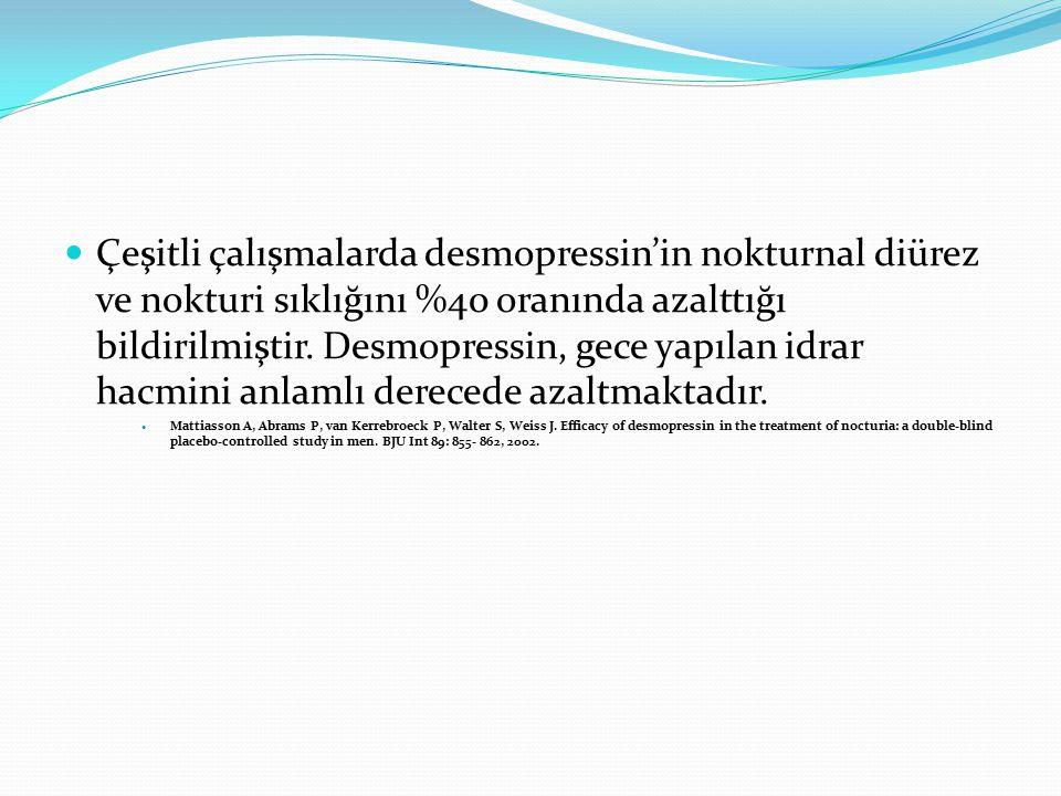 Çeşitli çalışmalarda desmopressin'in nokturnal diürez ve nokturi sıklığını %40 oranında azalttığı bildirilmiştir. Desmopressin, gece yapılan idrar hac