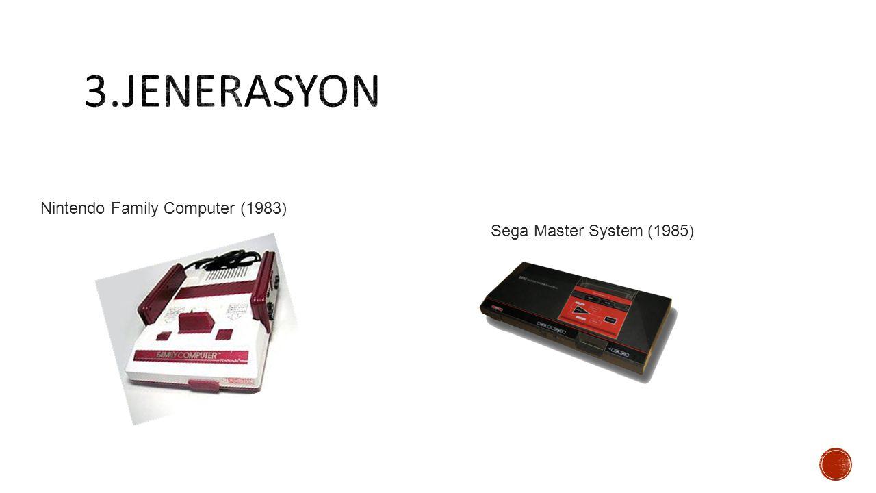 Nintendo Family Computer (1983) Sega Master System (1985)