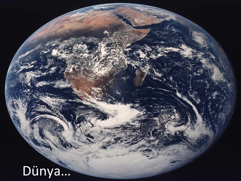 Dünya…