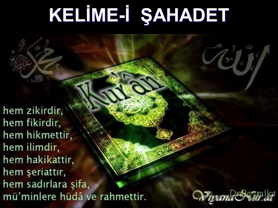 KELİME-İ ŞAHADET