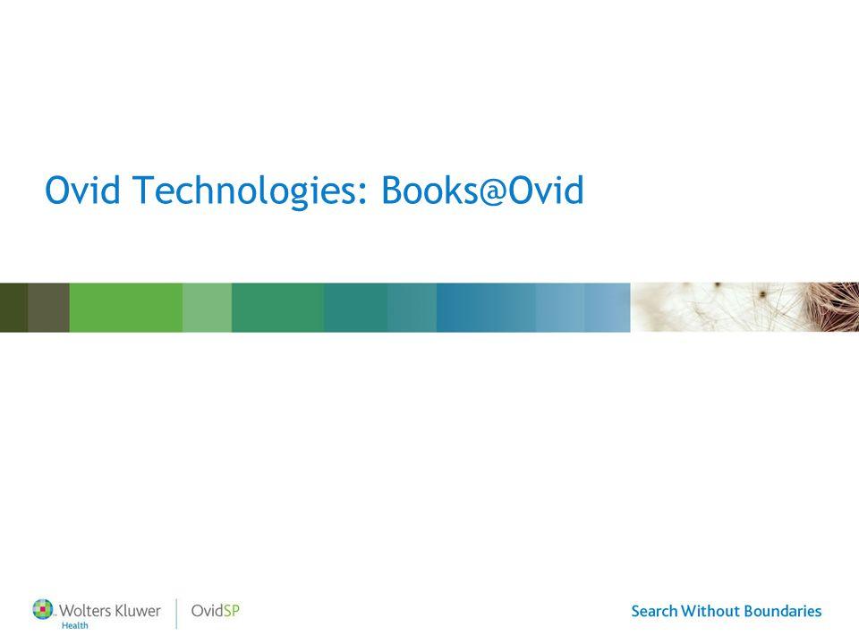 Ovid Technologies: Books@Ovid