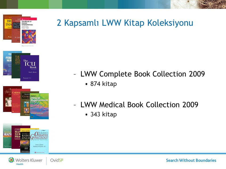 2 Kapsamlı LWW Kitap Koleksiyonu –LWW Complete Book Collection 2009 874 kitap –LWW Medical Book Collection 2009 343 kitap