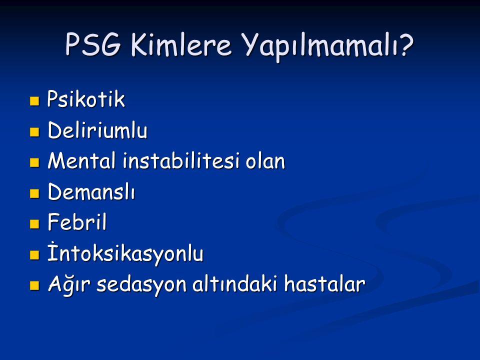 PSG Süresi Tüm gece (full night) Tüm gece (full night) Yarı gece (split night) Yarı gece (split night)
