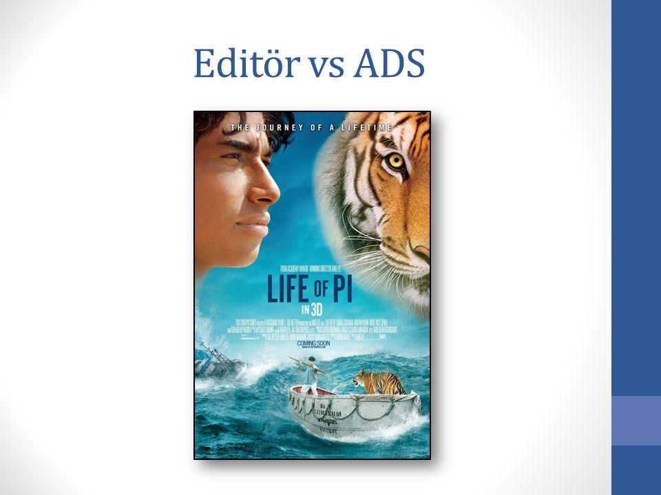 Editör vs ADS
