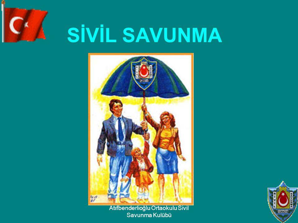 SİVİL SAVUNMA Atıfbenderlioğlu Ortaokulu Sivil Savunma Kulübü