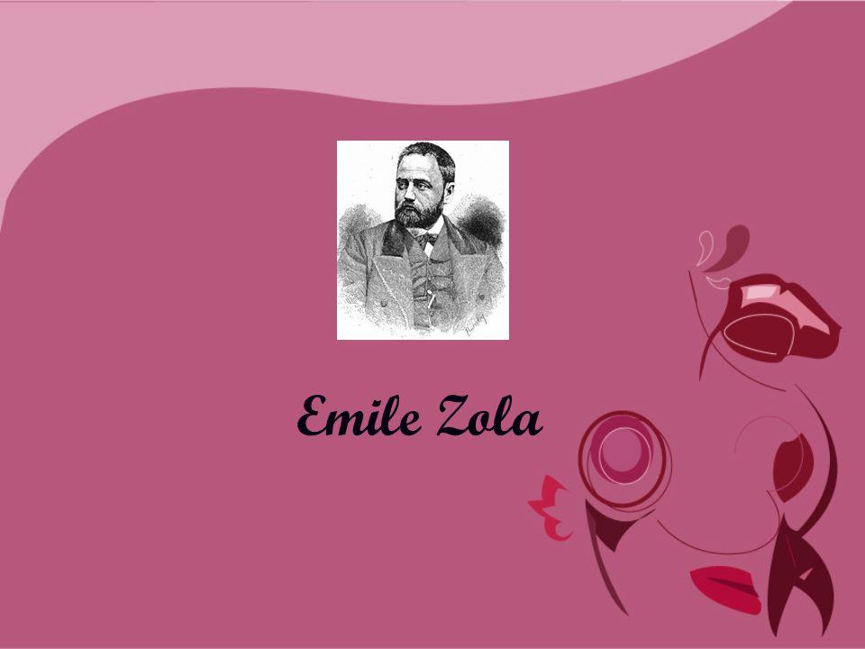  Adı Natüralizm ile birlikte anılan Fransız yazar Emile Zola 1840 yılında Paris'te doğdu.