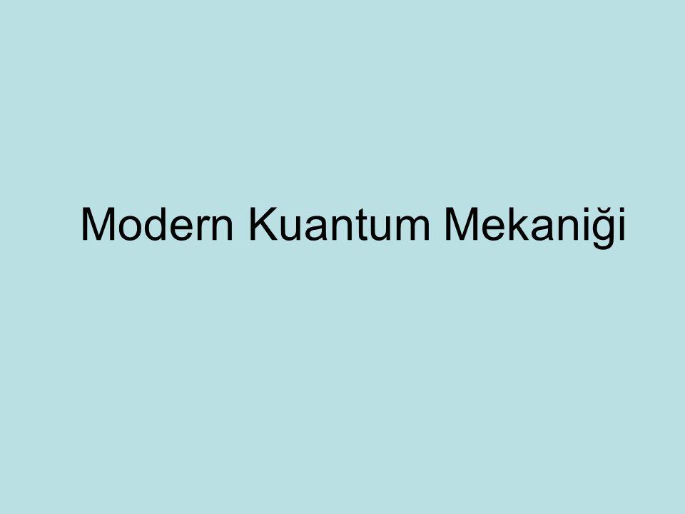 Modern Kuantum Mekaniği