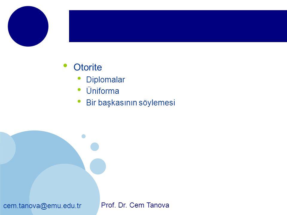 cem.tanova@emu.edu.tr Otorite Diplomalar Üniforma Bir başkasının söylemesi Prof. Dr. Cem Tanova