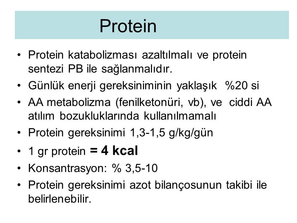 Protein katabolizması azaltılmalı ve protein sentezi PB ile sağlanmalıdır. Günlük enerji gereksiniminin yaklaşık %20 si AA metabolizma (fenilketonüri,