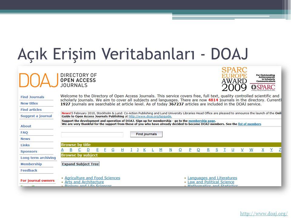Açık Erişim Veritabanları - DOAJ http://www.doaj.org/