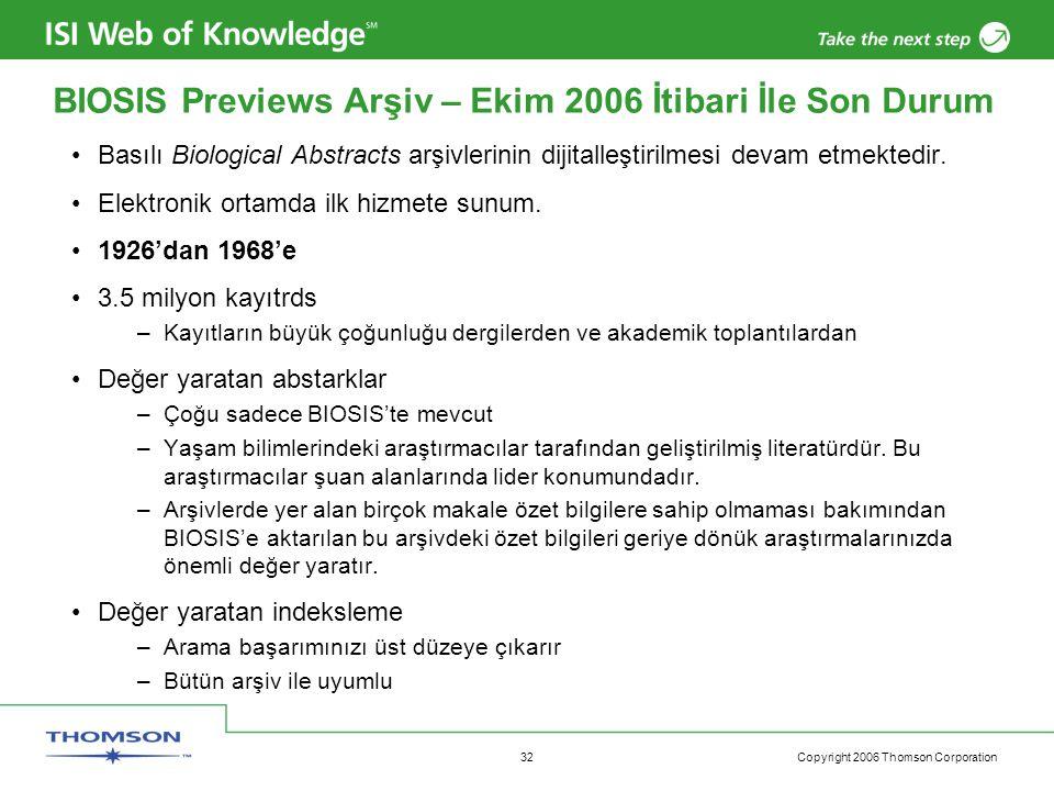 Copyright 2006 Thomson Corporation 33 ISI Web of Knowledge üzerinden MEDLINE...