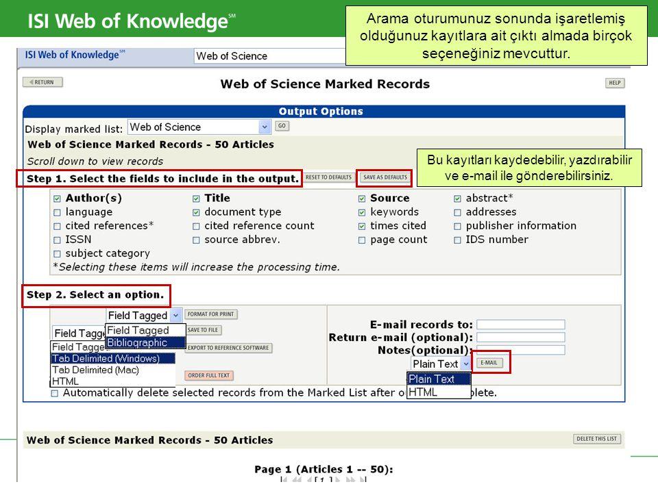 Copyright 2006 Thomson Corporation 38 ResearchSoft plug-in'i bu kayıtların EndNote, Reference Manager, veya Procite gibi bilgi yönetim araçlarına hızlı aktarılmasını sağlar.