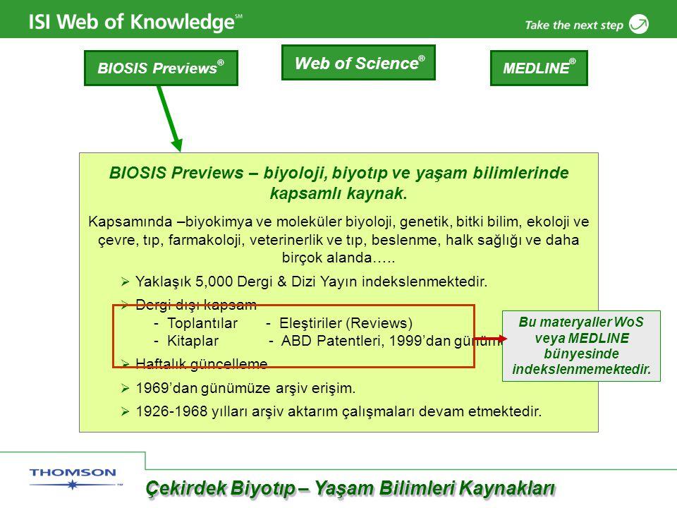 BIOSIS Previews – biyoloji, biyotıp ve yaşam bilimlerinde kapsamlı kaynak.