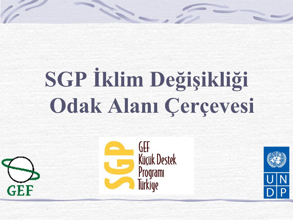SGP İklim Değişikliği Odak Alanı Çerçevesi